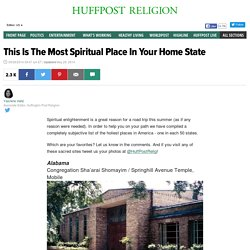 This Is The Most Spiritual Place In Your Home State