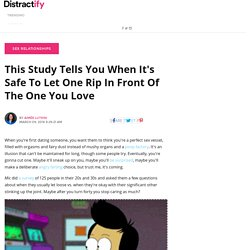 This Study Tells You When It's Safe To Let One Rip In Front Of The One You Love