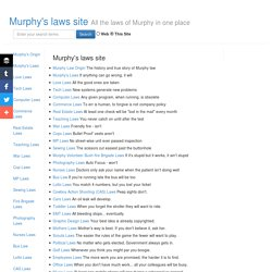 Murphy Laws Site - The origin and laws of Murphy in one place. - StumbleUpon