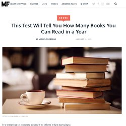 This Test Will Tell You How Many Books You Can Read in a Year