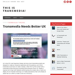 Transmedia Needs Better UX