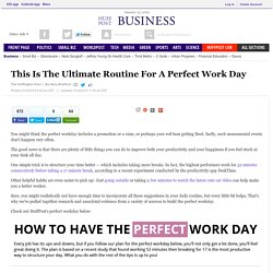 This Is The Ultimate Routine For A Perfect Work Day