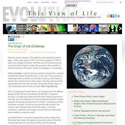 The Origin of Life Challenge
