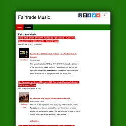 Fairtrade-music - What's hot in music today ?