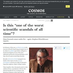 """Is this """"one of the worst scientific scandals of all time""""?"""
