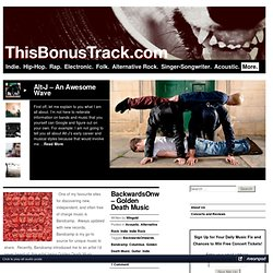 ThisBonusTrack.com | New Music Blog