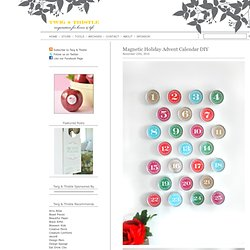 Blog Archive » Magnetic Holiday Advent Calendar DIY