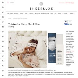 ThisWorks' Sleep Plus Pillow Spray