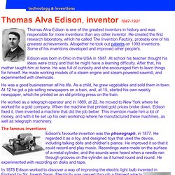 achievements of thomas alva edison an american inventor Inventors in history: thomas edison thomas alva edison was born in 1847, the youngest of 7 children, in milan, oh despite his monumental achievements as an inventor and businessman, edison the man could be cold and arrogant.