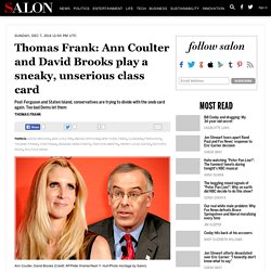 Thomas Frank: Ann Coulter and David Brooks play a sneaky, unserious class card
