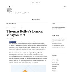 Thomas Keller's Lemon sabayon tart -