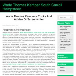 Wade Thomas Kemper – Tricks And Advise OnScreenwriter