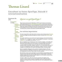 Thomas Linard · Qu'est-ce qu'OpenType?