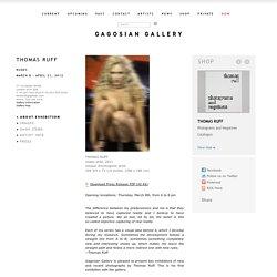 Thomas Ruff - Nudes (Gagosian Gallery)