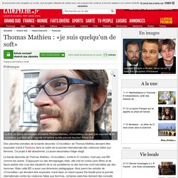 Thomas Mathieu : «je suis quelqu'un de soft» - 22/11/2014