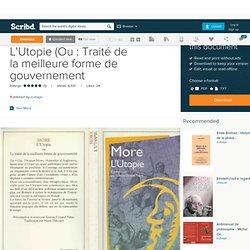 Thomas More - L'Utopie (Ou : Traité de la meilleure forme de gouvernement