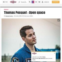 Thomas Pesquet : Open space