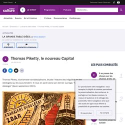 Thomas Piketty, le nouveau Capital