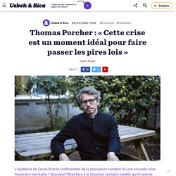 Thomas Porcher : « Cette crise est un moment idéal pour faire passer les pires lois »