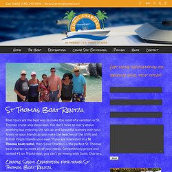 St Thomas Boat Rental with Sonic Charters in the Virgin Islands