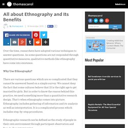 All about Ethnography and Its Benefits