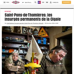 Saint-Pons-de-Thomières: les insurgés permanents de la Cigale