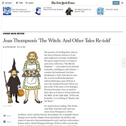 Jean Thompson's 'The Witch: And Other Tales Re-told'