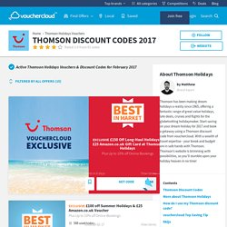 Thomson Discount Code: £100 Off - Voucher Codes for 2017