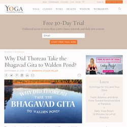 Why Did Thoreau Take the Bhagavad Gita to Walden Pond?