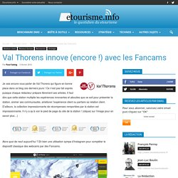 Val Thorens innove (encore !) avec les Fancams