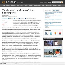 Thorium and the dream of clean nuclear power