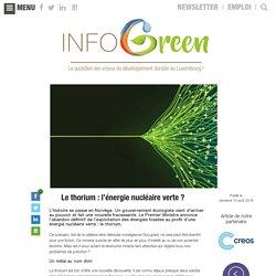 Le thorium : l'énergie nucléaire verte ?