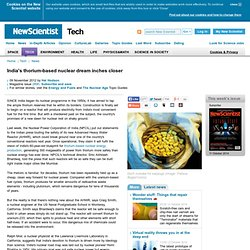 India's thorium-based nuclear dream inches closer - tech - 09 November 2012