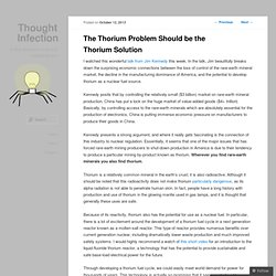 The Thorium Problem Should be the Thorium Solution
