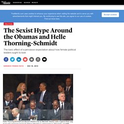 The Sexist Hype Around the Obamas and Helle Thorning-Schmidt