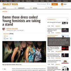Damn those dress codes! Young feminists are taking a stand