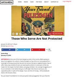 Those Who Serve Are Not Protected