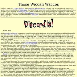 Those Wiccan Waccos