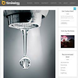Thought Behind the Shot: Water Drop From a Faucet
