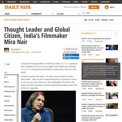 Thought Leader and Global Citizen, India's Filmmaker Mira Nair