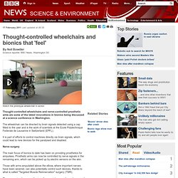 Thought-controlled wheelchairs and bionics that 'feel'