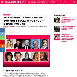10 Thought Leaders of 2020 You Must Follow For Your Bright Future