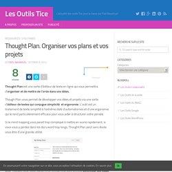 Thought Plan. Organiser vos plans et vos projets