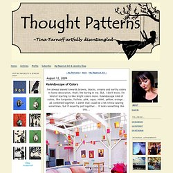 THOUGHT PATTERNS: Kaleidoscope of Colors