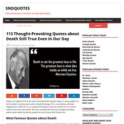 113 Thought-Provoking Quotes about Death Still True Even In Our Day