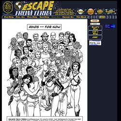 Big Head Press - Thoughtful Stories, Graphic Novels Online And In Print - Escape From Terra - by Sandy Sandfort, Scott Bieser, and Lee Oaks