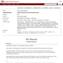 The Mummy - Chapter 1 - thoughtlessblogger - One Direction (Band) [Archive of Our Own]