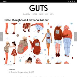 Three Thoughts on Emotional Labour – GUTS