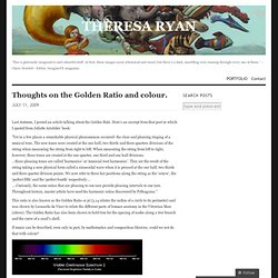 Thoughts on the Golden Ratio and colour. « THERESA RYAN