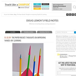 The Paper Rocket: Thoughts on Improving 'Hands-On' Learning - Teach Like a Champion